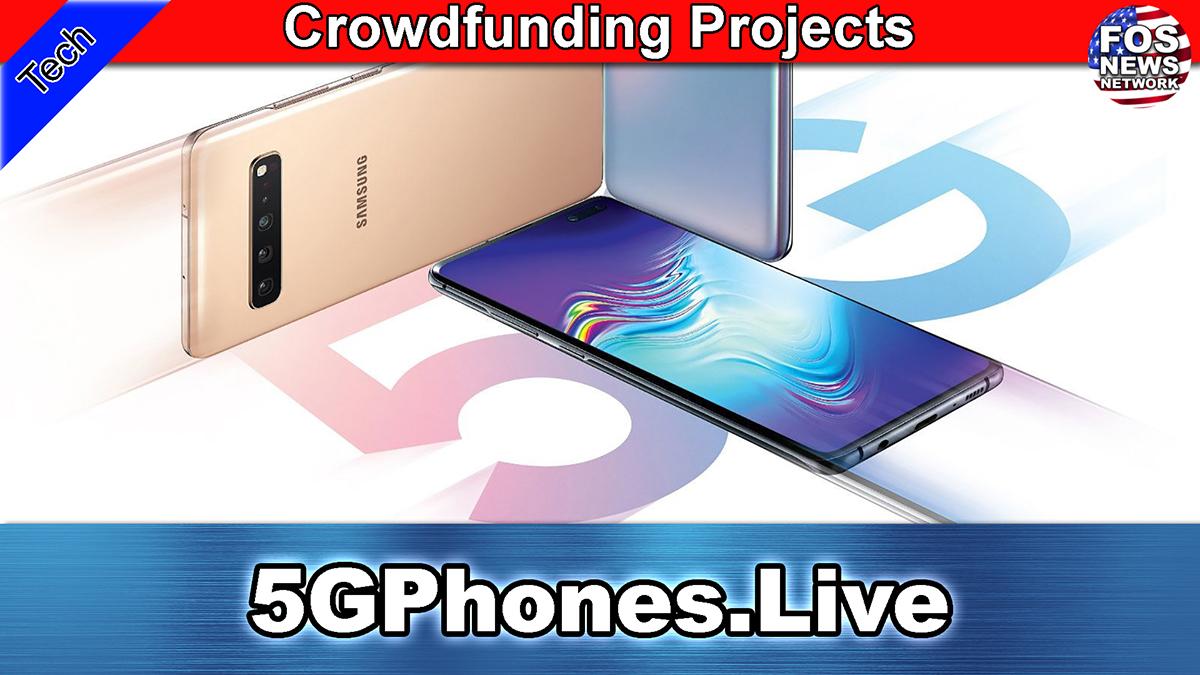 5G Phones Live
